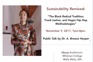 [Event] The Black Radical Tradition, Food Justice, and Vegan Hip Hop Methodologies (Whitman College)