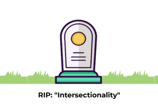 RIP: Intersectionality (or is it too soon to quit?)